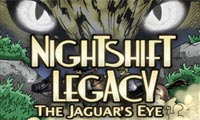 Spiele Nightshift Legacy: The Jaguar's Eye